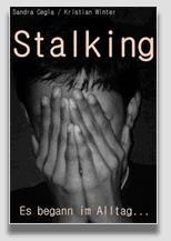 Stalking: Der Beginn der Hölle